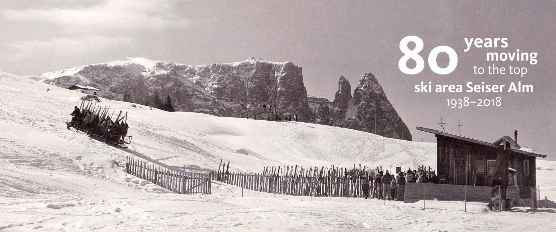 80 Jahre Seiser Alm - Schlittenlift Joch Panorama
